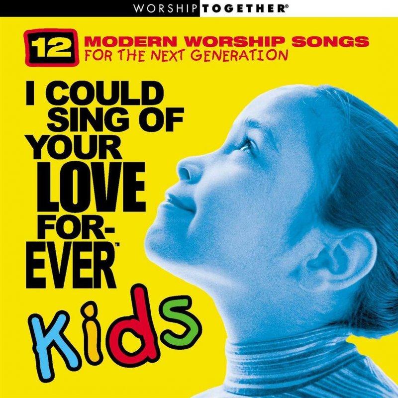 Kids Worship Performers - Forever Lyrics | Musixmatch