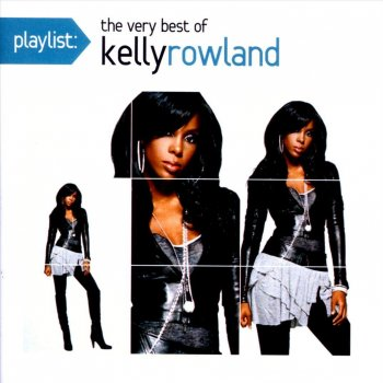 Testi Playlist: The Very Best of Kelly Rowland