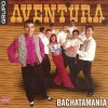Bachatamania Aventura - cover art