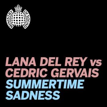 Summertime Sadness [Lana Del Rey vs. Cedric Gervais] - Cedric Gervais Remix by Lana Del Rey vs Cedric Gervais - cover art