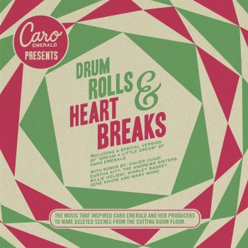 Caro Emerald Presents: Drum Rolls & Heart Breaks Sorta on the Border - lyrics