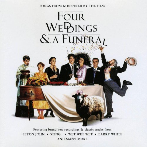 Four Weddings And A Funeral By Various Artists Album Lyrics