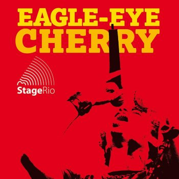 Testi Eagle-Eye Cherry - Stage Rio