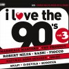 I Love the 90's, Vol. 3 Various Artists - cover art