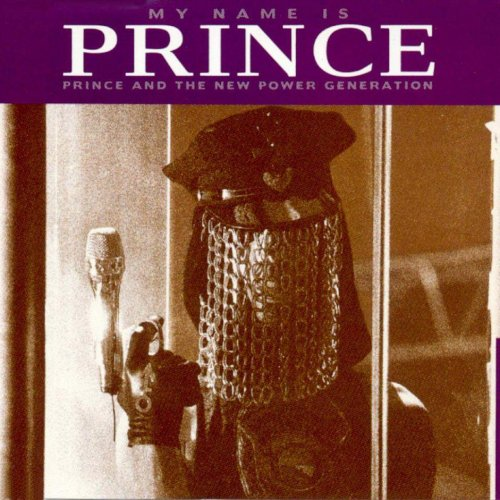 Prince & The New Power Generation - My Name Is Prince (House Mix) Lyrics