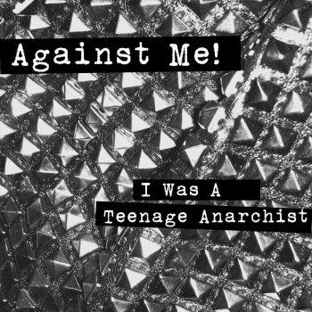 Testi I Was a Teenage Anarchist