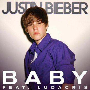 Baby                                                     by Justin Bieber – cover art