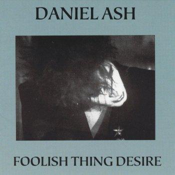 Testi Foolish Thing Desire