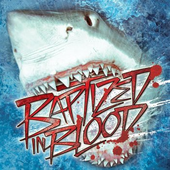 Testi Baptized In Blood