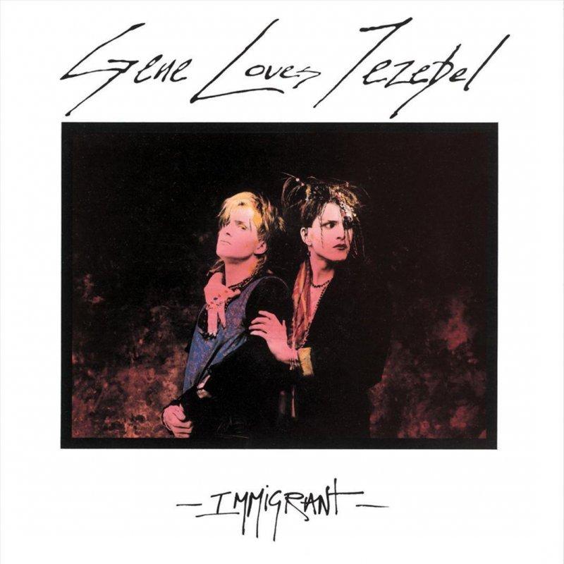 Gene Loves Jezebel - Tangled Up In You/Jealous