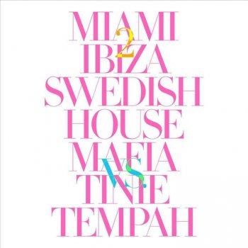 Miami 2 Ibiza by Swedish House Mafia Vs. Tinie Tempah - cover art