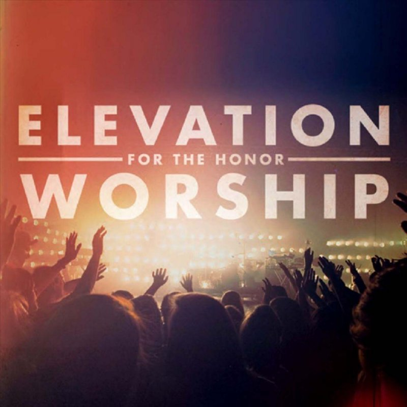 Elevation Worship - The Highest Lyrics | Musixmatch