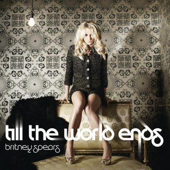Till the World Ends (The Femme Fatale remix) by Britney Spears feat. Nicki Minaj & Ke$ha - cover art