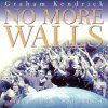 No More Walls Graham Kendrick - cover art