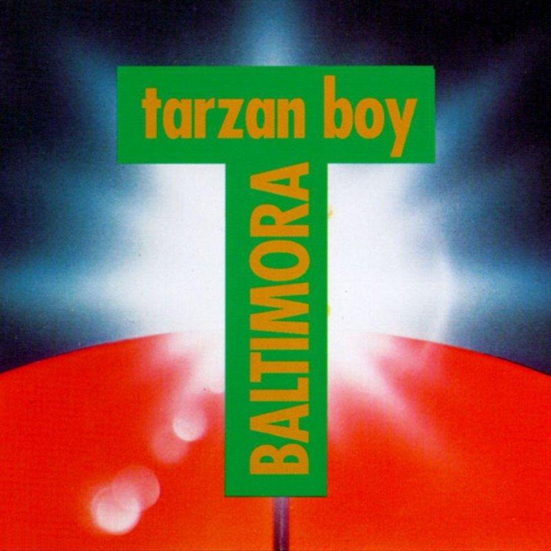 Baltimora tarzan lyrics