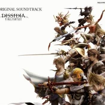 Dissidia: Final Fantasy Original Soundtrack Main Theme of Final Fantasy IV -arrange- [FFIV] - lyrics