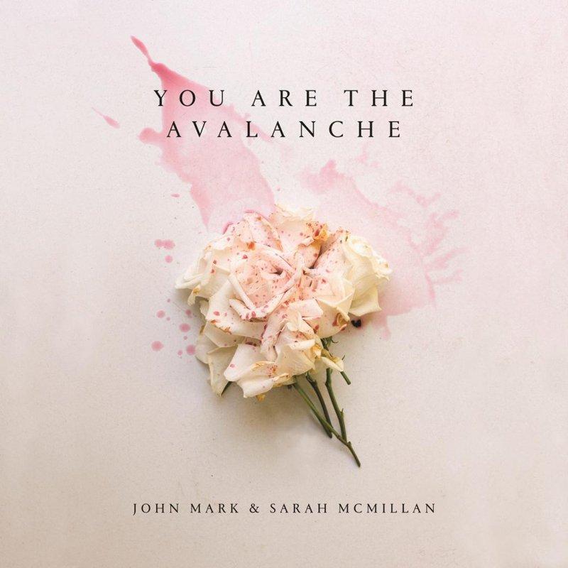 John Mark McMillan feat. Sarah McMillan - King Of My Heart Lyrics ...