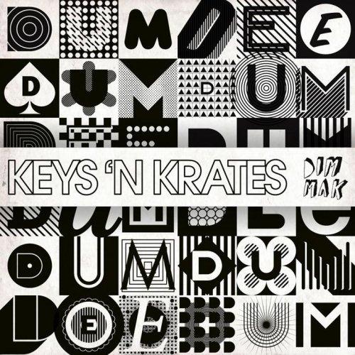 Keys N Krates Keys 'N Krates Every Nite - Remixes