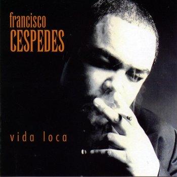 Vida loca by Francisco Céspedes - cover art