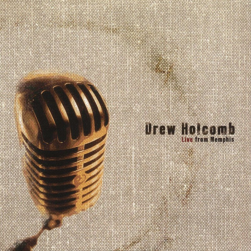 Drew Holcomb Magnolia Tree Lyrics Musixmatch