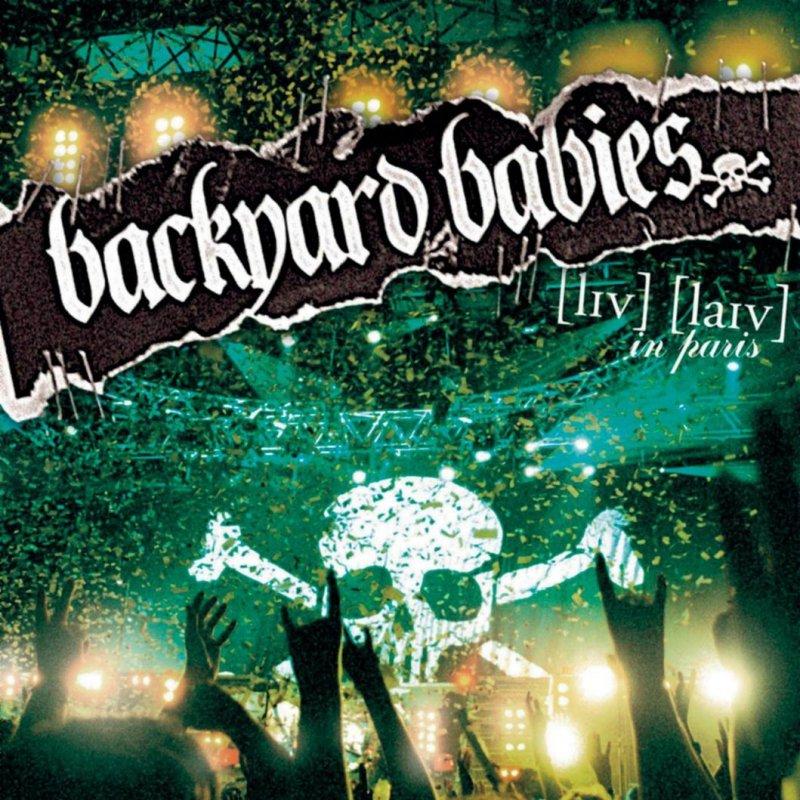 Backyard Lyrics: Backyard Babies - A Song For The Outcast Lyrics
