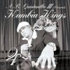 Kumbia Kings & DJ Kane Kumbia Kings - cover art