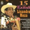 15 éxitos Lisandro Meza - cover art