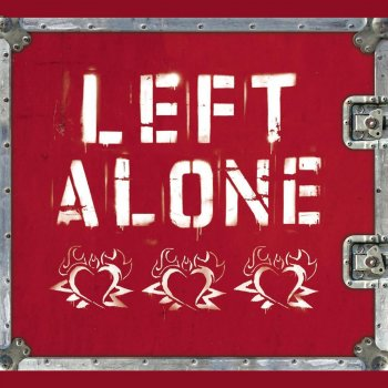 Left Alone: 1996-2000 Punch Drunk - lyrics
