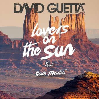 Lovers on the Sun by David Guetta feat. Sam Martin - cover art