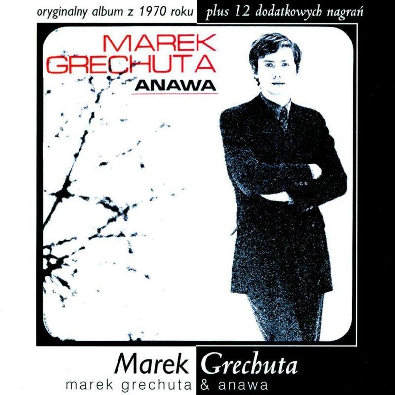 Marek Grechuta Dni Ktorych Nie Znamy Lyrics Musixmatch