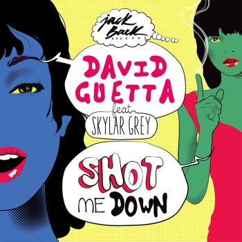 Shot Me Down (extended) by David Guetta feat. Skylar Grey - cover art