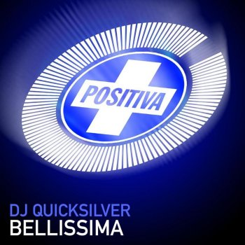 Bellissima (radio edit) by DJ Quicksilver - cover art