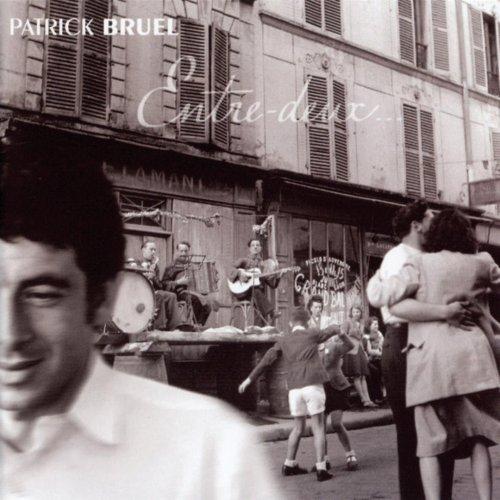 Patrick Bruel - Mon Amant De Saint-Jean Lyrics