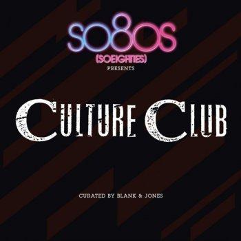 Testi So80s Presents Culture Club - Curated by Blank & Jones