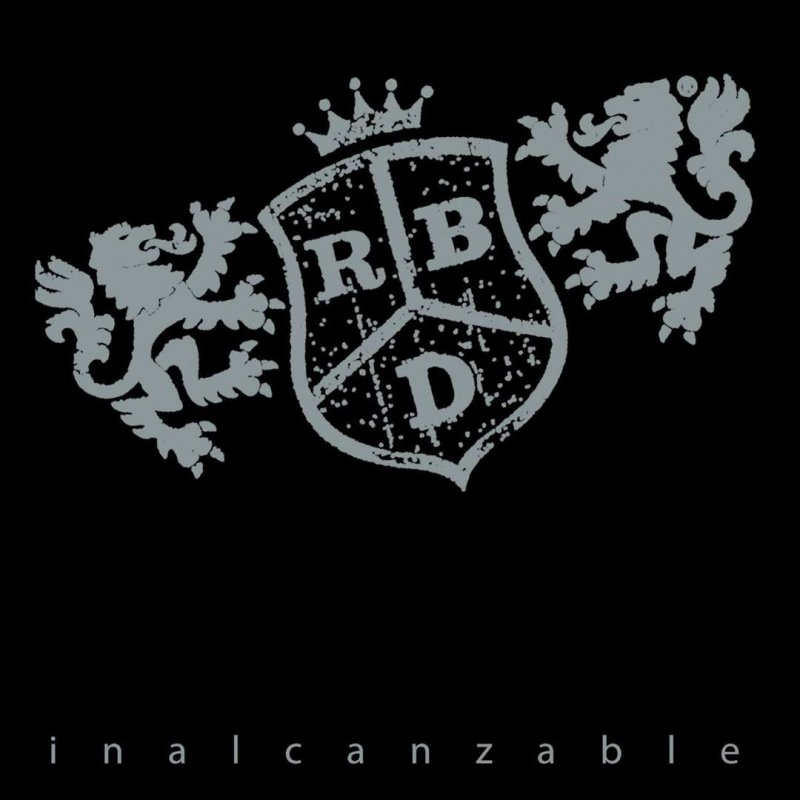RBD - Inalcanzable lyrics | Musixmatch