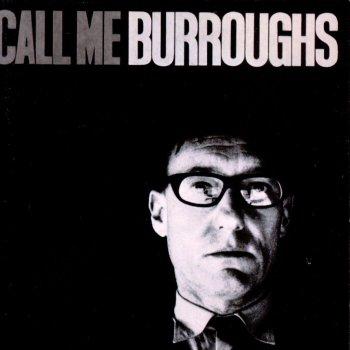 Testi Call Me Burroughs