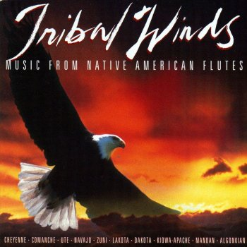 Tribal Winds: Music From Native American Flutes by Various