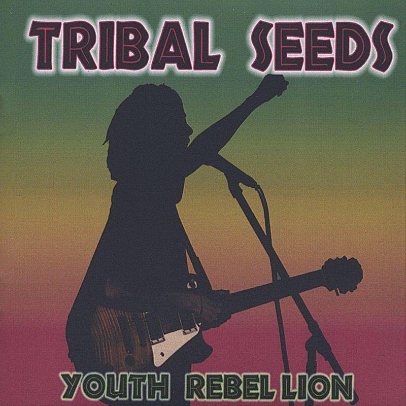 Tribal Seeds Tribal Seeds Tribal Seeds