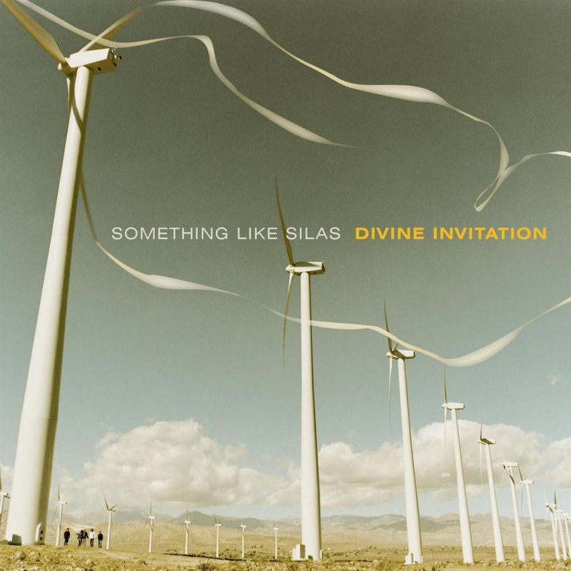 Something like silas divine invitation lyrics musixmatch stopboris Image collections