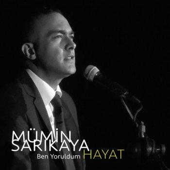 Ben Yoruldum Hayat By Mumin Sarikaya Album Lyrics Musixmatch