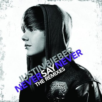 Never Say Never by Justin Bieber feat. Jaden Smith - cover art