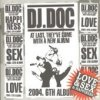Love & Sex & Happiness DJ Doc - cover art