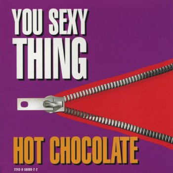 Hot chocolate you sexy thing lyrics