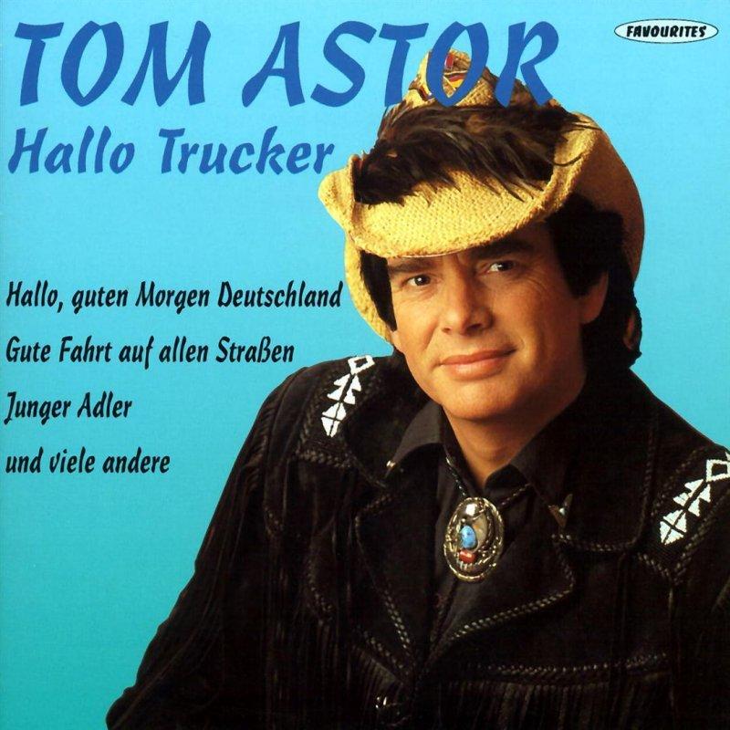 Tom Astor Hallo Guten Morgen Deutschland Version 1990