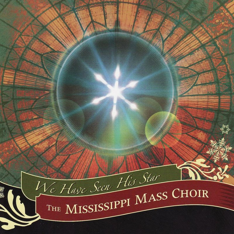 Mississippi Mass Choir - We See the Star Lyrics | Musixmatch