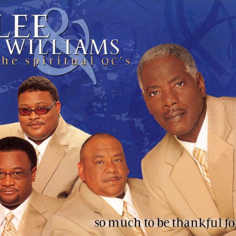 Lee Williams & The Spiritual QC's - Come See About Me Lyrics ...