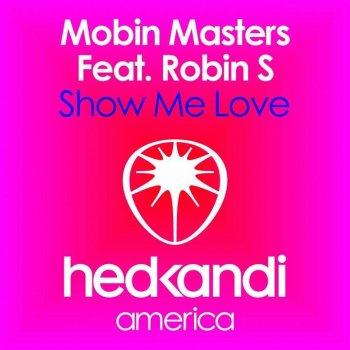 Show Me Love (Hot Rats remix) (Testo) - Mobin Master - MTV Testi e