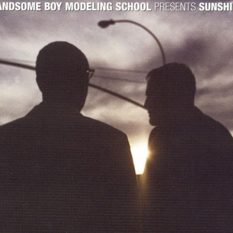 Handsome Boy Modeling School - Sunshine Lyrics | Musixmatch